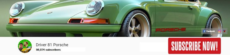 subscribe to Driver 81 Porsche Youtube channel vlog porsche news
